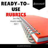 Ready-to-use Rubrics {10 Rubrics for the Music Classroom}