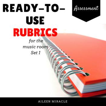 Ready-to-use Rubrics {10 Rubrics for the Music Classroom}