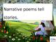 Ready to use presentation on Narrative Poems