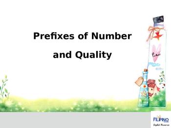 Ready to use presentation on Prefixes relating to Number and Quality