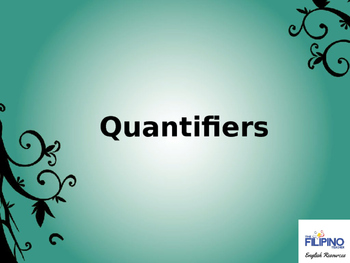 Ready to use presentation on Quantifiers