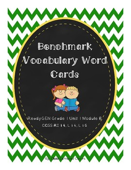 ReadyGEN 2016 Grade 1 Unit 1 Module B Benchmark Vocabulary Word Cards