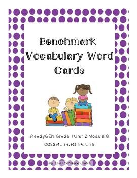 ReadyGEN 2016 Grade 1 Unit 2 Module B Benchmark Vocabulary Word Cards