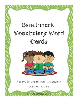 ReadyGEN 2016 Grade 1 Unit 3 Module A Benchmark Vocabulary Word Cards