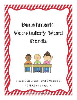 ReadyGEN 2016 Grade 1 Unit 3 Module B Benchmark Vocabulary Word Cards