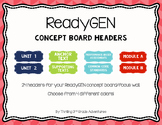 ReadyGEN Concept Board Headers- 4 Color Options!