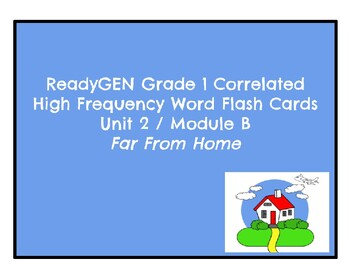 ReadyGEN Grade 1 Correlated High Frequency Word Flashcards Unit 2/ Module B