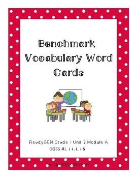 ReadyGEN 2016 Grade 1 Unit 2 Module A Benchmark Vocabulary Word Cards