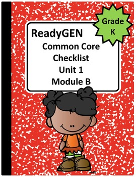 ReadyGEN Kindergarten Common Core Checklist Unit 1 Module B