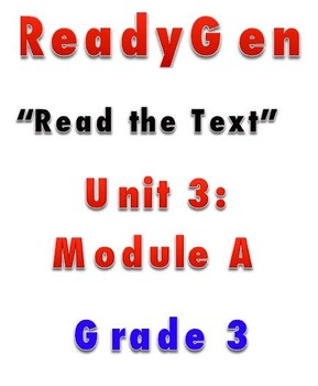 ReadyGEN READ THE TEXT 3A Gr 3 Lesson Plans *DANIELSON FORMAT*