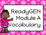 ReadyGEN (Ready Gen) Vocabulary Unit 3 Modules A & B