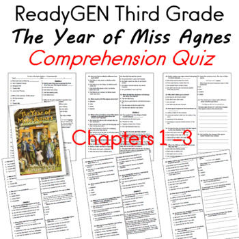 ReadyGEN Third Grade The Year of Miss Agnes Comprehension Quiz Chapters 1 -3