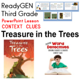 ReadyGEN Third Grade Treasure in the Trees Context Clues PPT
