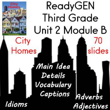 ReadyGEN Unit 2 Module B City Songs and City Homes
