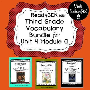 ReadyGEN Vocabulary Bundle for Grade 3 Unit 4 Module A