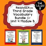 ReadyGEN Vocabulary Bundle for Grade 3 Unit 4 Module B