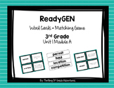 ReadyGEN Word Cards & Matching Game Unit 1 Module A