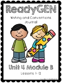 ReadyGEN WRITING JOURNAL - First Grade Unit 4 Module B