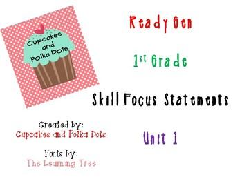ReadyGen 1st Grade Skill Focus Statements Unit 1
