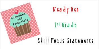 ReadyGen 1st Grade Skill Focus Statements BUNDLE