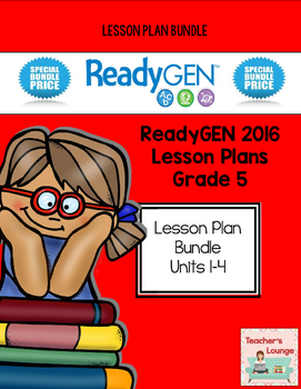 ReadyGen 2016 Lesson Plans BUNDLED - Grade 5