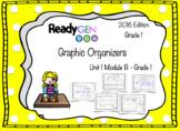 ReadyGen 2016 edition: Unit 1 Module A Graphic Organizers Grade 1