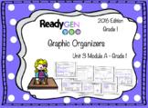 ReadyGen 2016 edition: Unit 3 Module A Graphic Organizers Grade 1