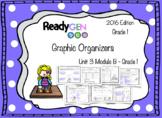 ReadyGen 2016 edition: Unit 3 Module B Graphic Organizers Grade 1