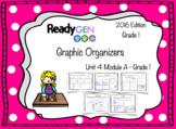 ReadyGen 2016 edition: Unit 4 Module A Graphic Organizers Grade 1