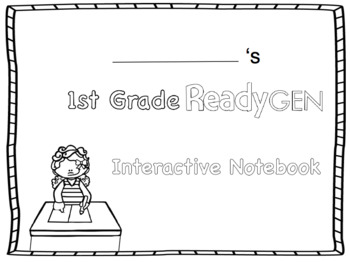 ReadyGen 2016 edition: Unit 4 Module A Graphic Organizers Grade 1