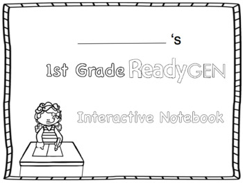 ReadyGen 2016 edition: Unit 4 Module B Graphic Organizers Grade 1