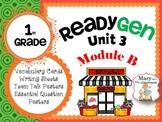 ReadyGen: Module 3B - 2012 Edition
