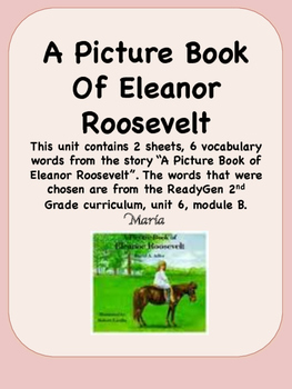 ReadyGen A Picture of Eleanor Roosevelt 2nd Grade Unit 6 V