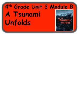 ReadyGen A Tsunami Unfolds Vocabulary 4th Grade Unit 3 Module B