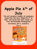 ReadyGen Apple Pie 4th of July Vocabulary Kindergarten Unit 4 Module A