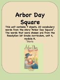 ReadyGen Arbor Day Square 1st Grade Unit 4 Module A