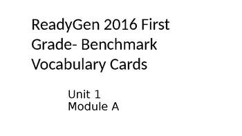 ReadyGen 2016 Benchmark Vocabulary- Unit 1 Module A EDITABLE