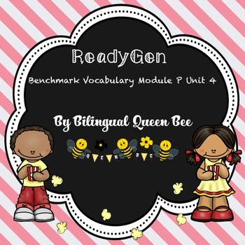 ReadyGen Benchmark Vocabulary for Module P Unit 4