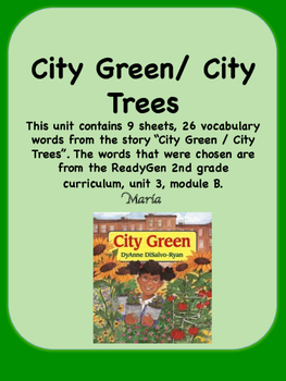 ReadyGen City Green / City Trees  Vocabulary 2nd Grade Uni