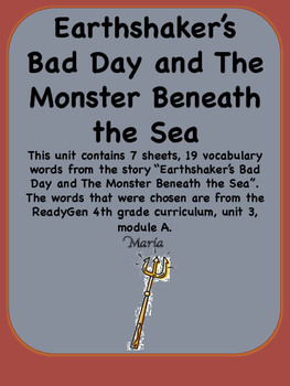 ReadyGen Earthshaker's Bad Day Vocabulary 4th Grade Unit 3 Module A