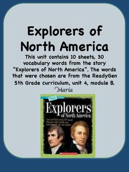 ReadyGen Explorers of North America Vocabulary 5th Grade Unit 4 Module B