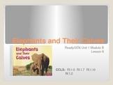 ReadyGen First Grade Unit 1 Module B Lesson 6 Elephants an