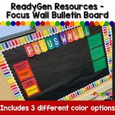 ReadyGen - Focus Wall Bulletin Board