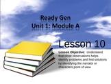 ReadyGen Grade 3 Unit 1 Module A Lesson 10-18 (powerpoint)