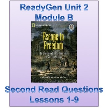"ReadyGen Grade 5 Unit 2 Module B ""Second Read"" Questions for Lessons 1-9"