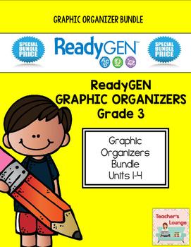ReadyGen Graphic Organizers - BUNDLED - Grade 3