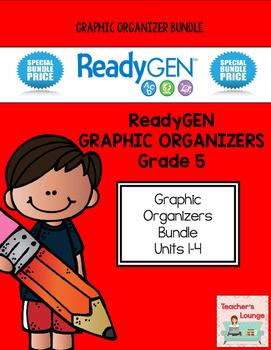 ReadyGen 2014-15 Graphic Organizers - BUNDLED - Grade 5