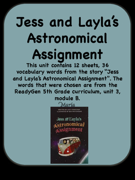 ReadyGen Jess and Layla's Astronomical Assignment Vocabulary 5th Grade