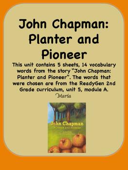 ReadyGen John Chapman: Planter and Pioneer Voc 2nd Grade Unit 5 Module A