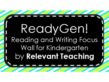 ReadyGen Kindergarten Reading and Writing Focus Wall